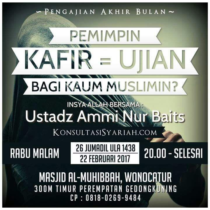 Ustadz Ammi Nur Baits - Pemimpin Kafir Ujian Kaum Muslimin