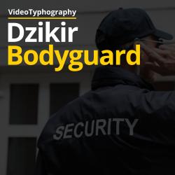 Dzikir Bodyguard - Ustadz Rosyid Abu Rosyidah