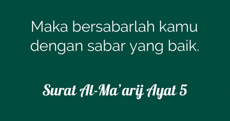 Tafsir Ayat Sabar Dalam Surat Al-Ma'arij