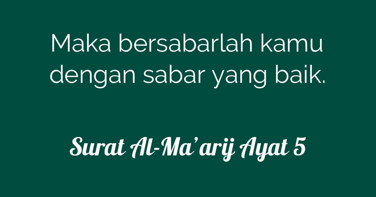 tafsir ayat sabar dalam surat al-maarij