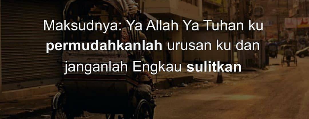 """Bolehkah Berdoa Dengan """"Allahumma Yassir Walaa Tu'assir""""?"""