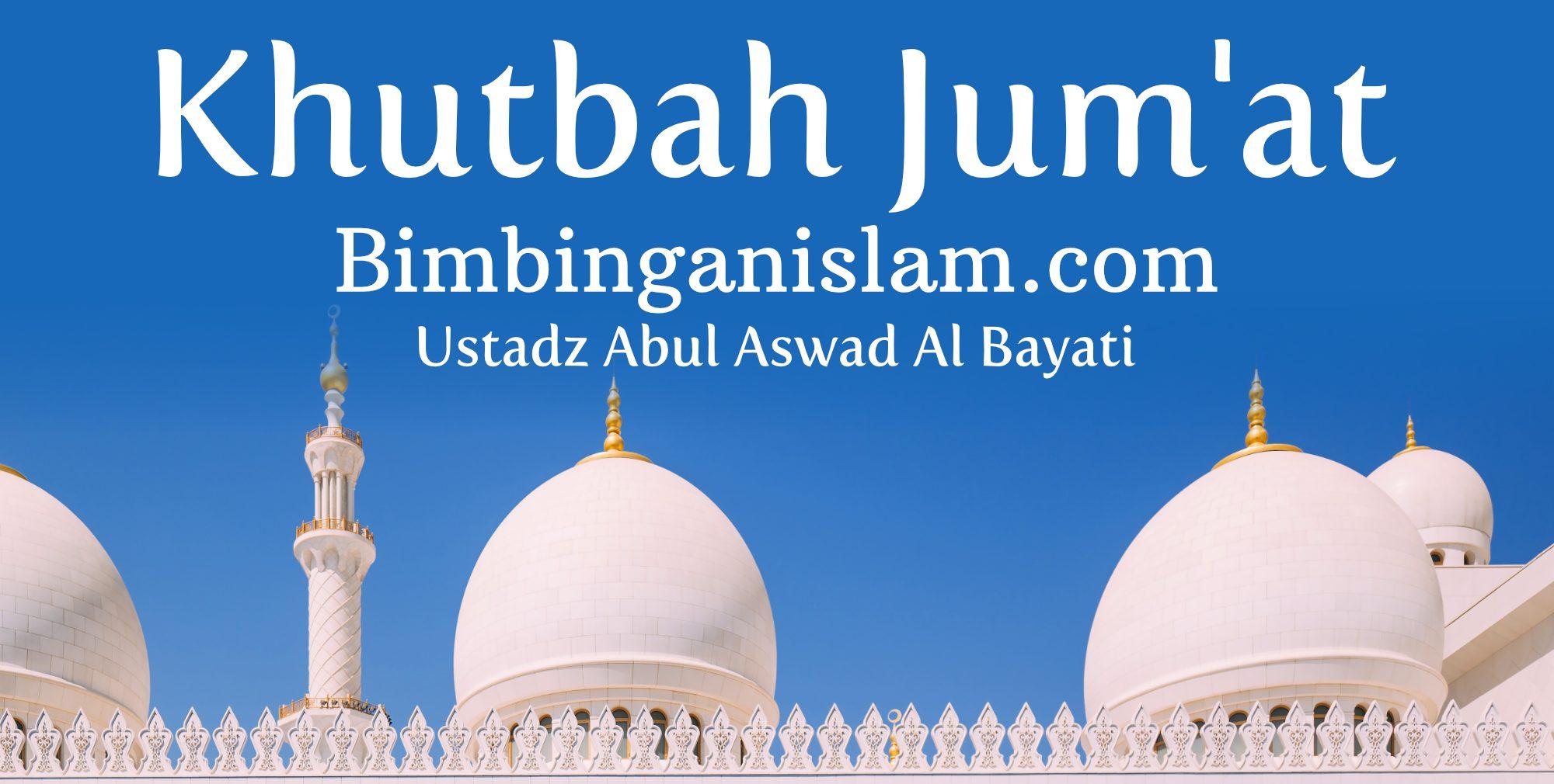 Khutbah jum'at Beriman Terhadap Azab Kubur bimbingan islam