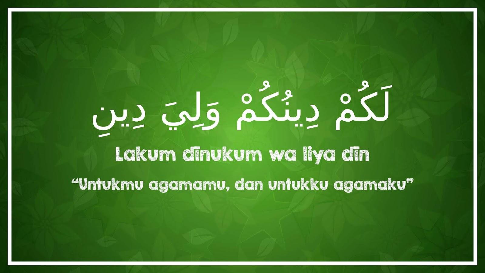 Bagimu Agamamu Bagiku Agamaku bimbingan islam
