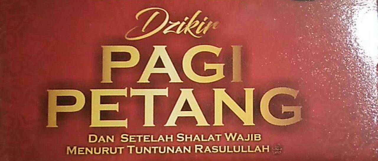 Kapan Batas Waktu Membaca Dzikir Pagi dan Petang bimbingan islam