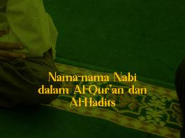 Nama-nama Nabi Dalam al-Quran dan al-Hadist