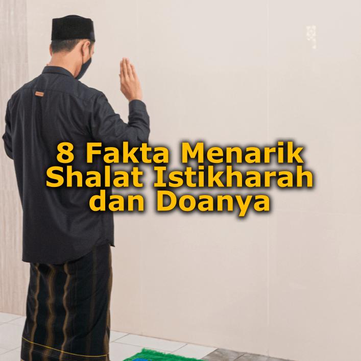 8 Fakta Menarik Shalat Istikharah dan Doanya