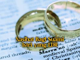 Nasihat Bagi Suami Istri yang LDR