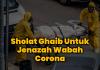 Sholat Ghaib Untuk Jenazah Wabah Korona
