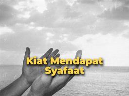 Kiat Mendapat Syafa'at di Hari Kiamat