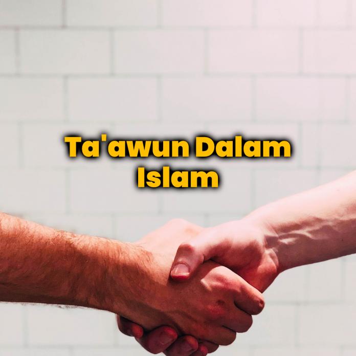 Ta'awun dalam Islam