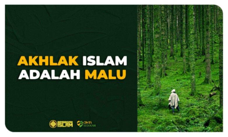 Akhlak Islam adalah Malu