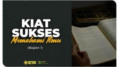 Cara Belajar Islam: Kiat Sukses Memahami Ilmu (Bagian 1)
