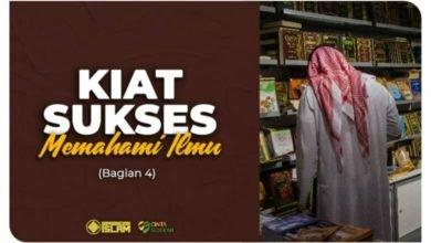 Cara Belajar Islam: Kiat Sukses Memahami Ilmu (Bagian 4)
