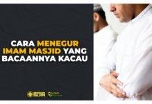 Cara Menegur Imam Masjid Yang Bacaannya Kacau