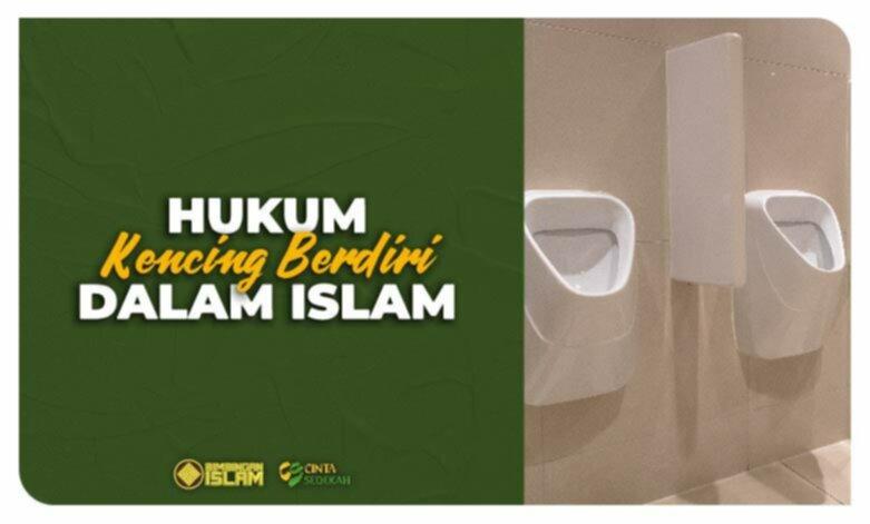 Hukum Kencing Berdiri dalam Islam