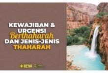 Kewajiban & Urgensi Berthaharah dan Jenis-Jenis Thaharah
