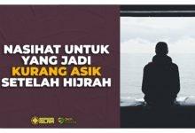 Nasihat Untuk Yang Jadi Kurang Asik Setelah Hijrah